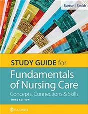 Study Guide for Fundamentals of Nursing Care: Concepts, Connections and Skills Cover Image