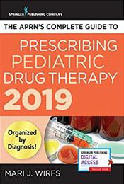 APRNs Complete Guide to Prescribing Pediatric Drug Therapy 2019. Text with Access Code Cover Image