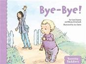 Bye - Bye: Terrific Toddlers