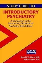 Introductory Psychiatry Study Guide: A Companion to the Introductory Textbook of Psychiatry Cover Image