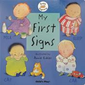 My First Signs: Baby Signing (ALS) Board Book