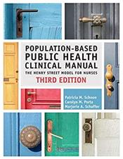 Population-Based Public Health Clinical Manual: The Henry Street Model for Nurses Cover Image