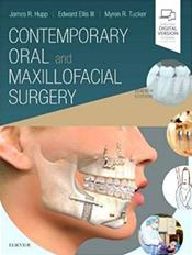 Contemporary Oral and Maxillofacial Surgery. Text with Access Code (Expert Consult)