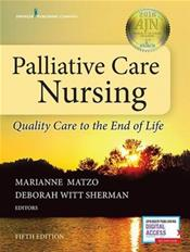 Palliative Care Nursing: Quality Care to the End of Life Cover Image