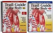 Trail Guide to the Body Package. Includes Textbook and Student Workbook