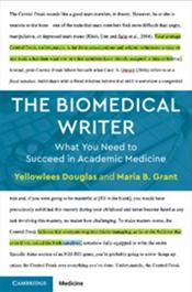 Biomedical Writer: What You Need to Succeed in Academic Medicine Cover Image