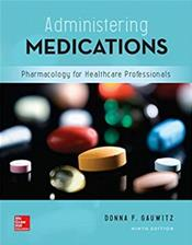 Administering Medications: Pharmacology for Healthcare Professionals Cover Image
