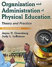 Organization and Administration of Physical Education: Theory and Practice