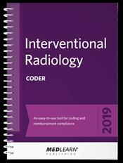 Interventional Radiology Coder 2019: An Easy-to-Use Tool for Coding and Reimbursement Compliance