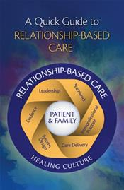 Quick Guide to Relationship-Based Care