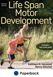 Life Span Motor Development. Text with Access Code Cover Image