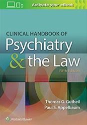 Clinical Handbook of Psychiatry and the Law. Text with Access Code Cover Image