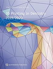 3D Printing in Dentistry 2019/2020 Cover Image
