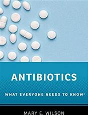 Antibiotics: What Everyone Needs to Know Cover Image
