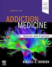 Addiction Medicine: Science and Practice. Text with Access Code (Expert Consult) Cover Image