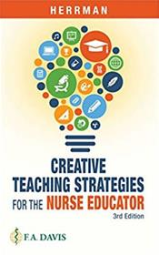 Creative Teaching Strategies for the Nurse Educator. Text with Access Code Cover Image