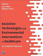 Assistive Technologies and Environmental Interventions in Healthcare: An Integrated Approach Cover Image