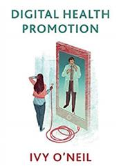 Digital Health Promotion: A Critical Introduction Cover Image