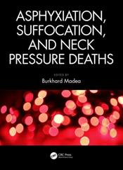Asphyxiation, Suffocation, and Neck Pressure Deaths Cover Image