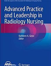 Advanced Practice and Leadership in Radiology Nursing Cover Image
