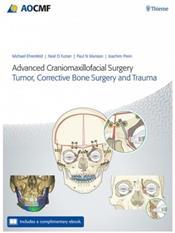 Advanced Craniomaxillofacial Surgery: Tumor, Corrective Bone Surgery, and Trauma. Text with Access Code Cover Image