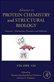 Advances in Protein Chemistry and Structural Biology: Enzymes-Mechanisms, Dynamics and Inhibition Cover Image