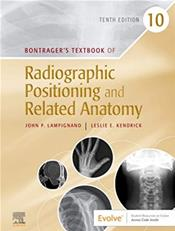 Bontragers Textbook of Radiographic Positioning and Related Anatomy. Text with Access Code Cover Image