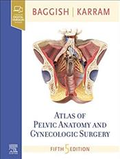 Atlas of Pelvic Anatomy and Gynecologic Surgery. Text with Access Code Cover Image