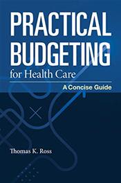Practical Budgeting for Health Care: A Concise Guide Cover Image