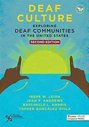 Deaf Culture: Exploring Deaf Communities in the United States Cover Image
