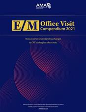 E/M Office Visit Compendium 2021 Cover Image