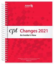 CPT Changes 2021: An Insiders View Cover Image