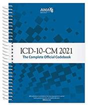 ICD-10-CM 2021: The Complete Official Codebook Cover Image