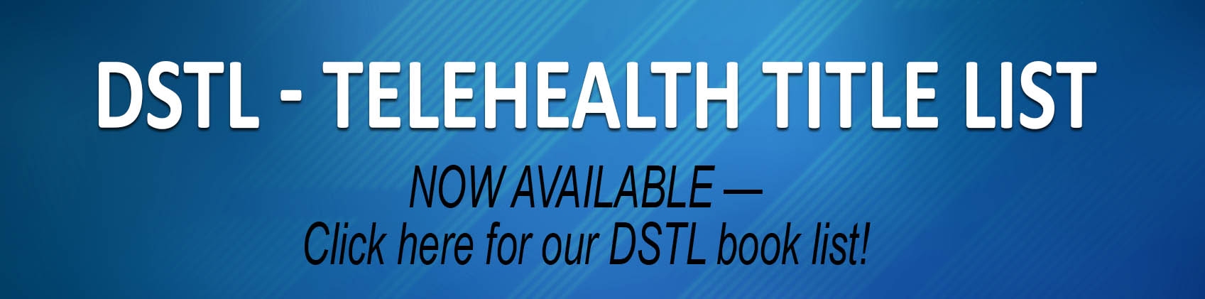 DSTL - Telehealth Title List