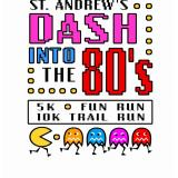 St. Andrew's Dash into the 80's