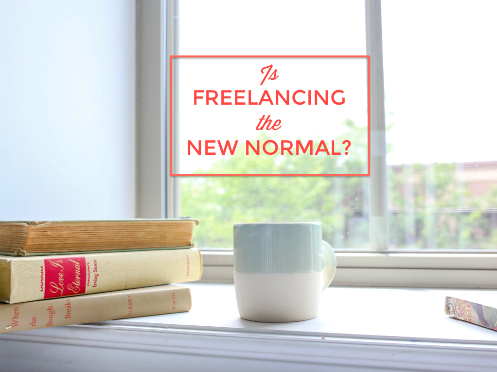 Freelancing the new normal
