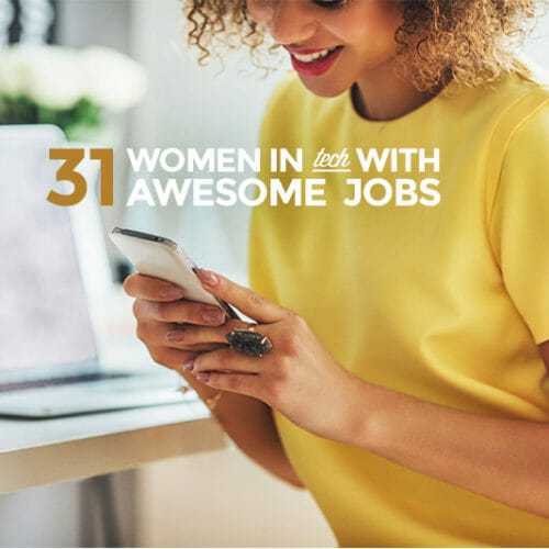 31 Interesting Job Titles in Tech and the Women Behind Them