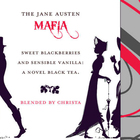 The Jane Austen Mafia from Adagio Teas