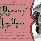 The Madness of King Mouse from Adagio Teas