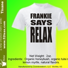 Frankie Says RELAX from 52teas