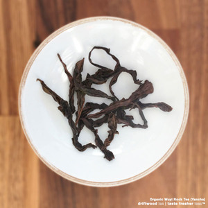 Organic Wuyi Yancha from driftwood tea