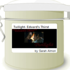 Twilight - Edward's Thirst from Adagio Teas