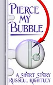Pierce My Bubble