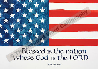 Blessed is the nation… - Psalm 33:12 - in hand lettered calligraphy and hand drawn art - IWC Item:   1155L