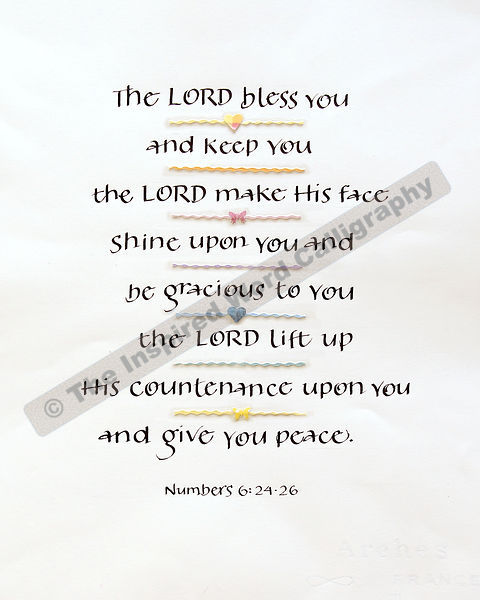 The Lord bless thee… - Numbers 6:24-26 - in hand lettered calligraphy and hand drawn art - IWC Item:   1212P