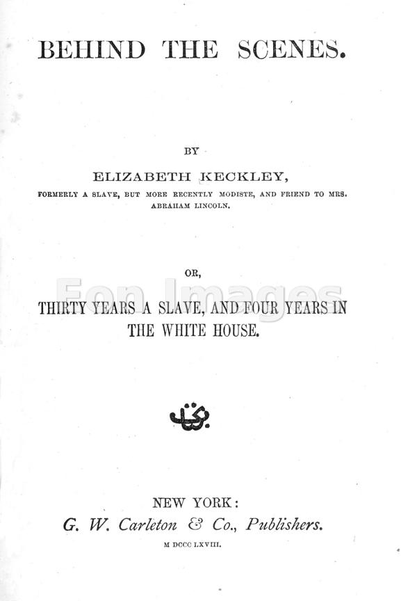 Title page of Behind the Scenes by Elizabeth Keckley