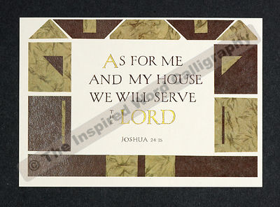 As for me and my house… - Joshua 24:15 - in hand lettered calligraphy and hand drawn art - IWC Item:   1165L
