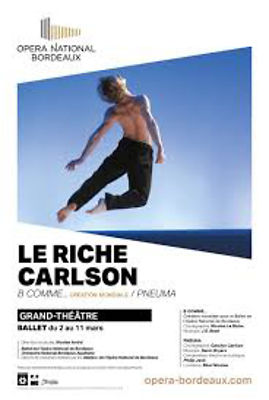 Affiche Le Riche Carlson Opéra national de Bordeaux 2018
