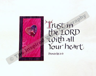 Trust in the Lord… - Proverbs 3:5 - in hand lettered calligraphy and hand drawn art - IWC Item:   1159P