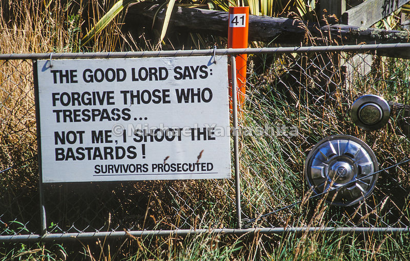 The Good Lord Says Forgive Those Who Trespass...Not Me I Shoot The Bastards! Survivors Prosecuted